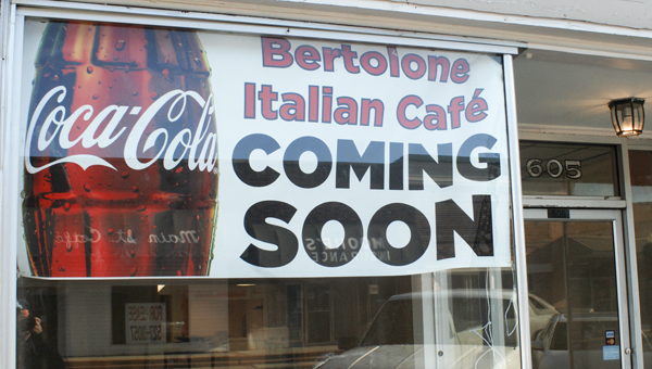 Bertolone Italian Café expects to open soon in downtown Clanton. (Photo by Scott Mims)